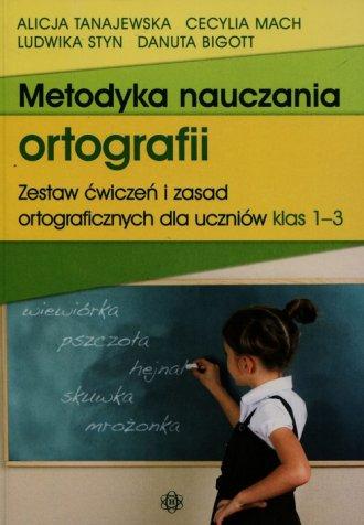 Metodyka nauczania ortografii. - okładka książki