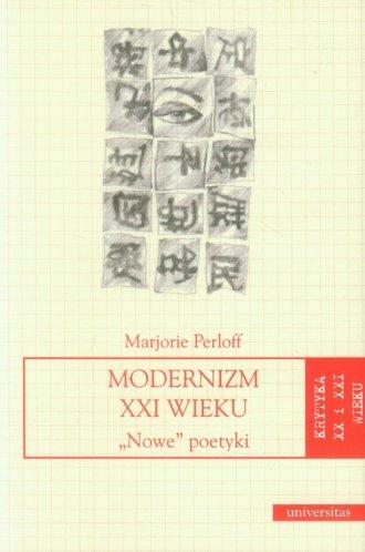 Modernizm XXI wieku. Nowe poetyki. - okładka książki