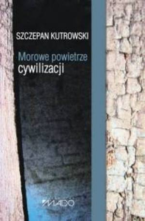 Morowe powietrze cywilizacji - okładka książki