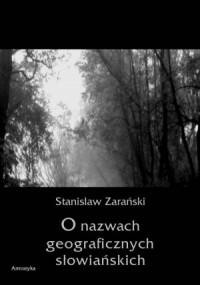 O nazwach geograficznych słowiańskich. - okładka książki
