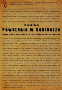 Powstanie w Sobiborze. Świadectwa ocalonych z niemieckiego obozu zagłady - okładka książki