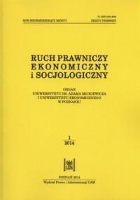 Ruch prawniczy, ekonomiczny i socjologiczny. Zeszyt 1/2014 - okładka książki