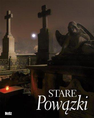 Stare Powązki - okładka książki