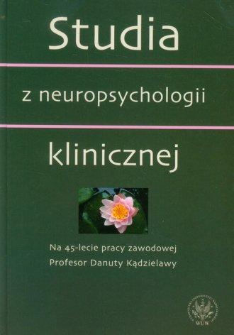 Studia z neuropsychologii klinicznej. - okładka książki