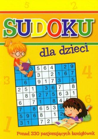 Sudoku dla dzieci. Ponad 330 pasjonujących - okładka książki