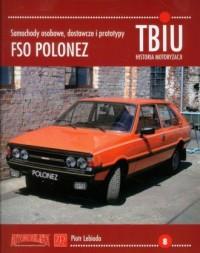 TBiU-8 FSO Polonez. Samochody osobowe, dostawcze i prototypy - okładka książki