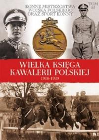Wielka Księga Kawalerii Polskiej - okładka książki