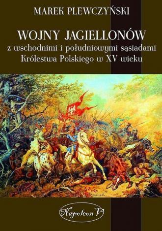 Wojny Jagiellonów z wschodnimi - okładka książki