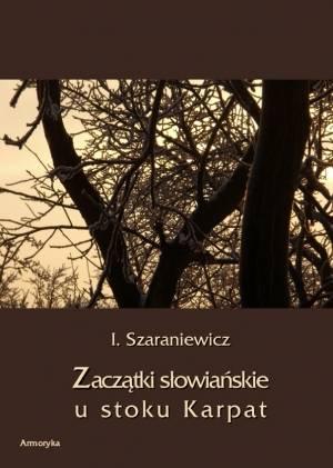 Zaczątki słowiańskie u stoków Karpat. - okładka książki