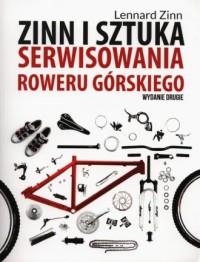 Zinn i sztuka serwisowania roweru górskiego - okładka książki