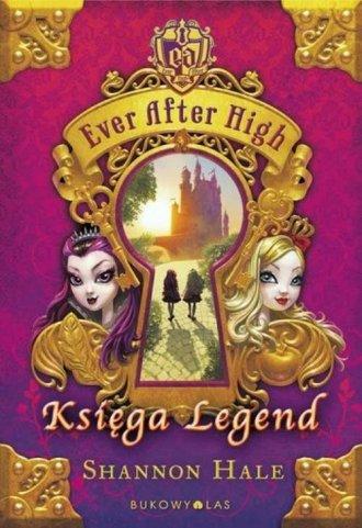 Ever After High. Księga Legend - okładka książki