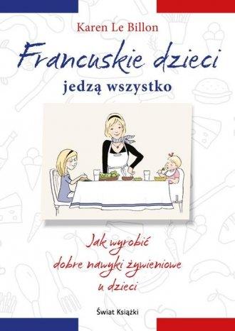 Francuskie dzieci jedzą wszystko - okładka książki