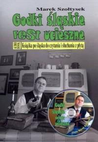 Godki śląskie fest ucieszne (+ CD mp3) - okładka książki