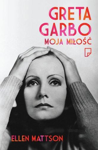 Greta Garbo moja miłość - okładka książki