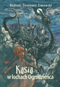 Kasia w lochach Ogrodzieńca - okładka książki