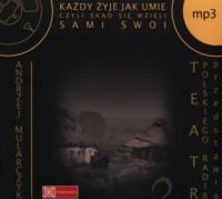 Każdy żyje jak umie czyli Skąd się wzięli Sami swoi (CD mp3) - pudełko audiobooku