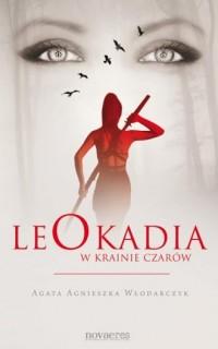 Leokadia w krainie czarów - okładka książki