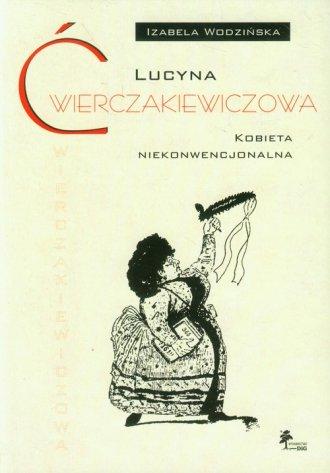 Lucyna Ćwierczakiewiczowa. Kobieta - okładka książki