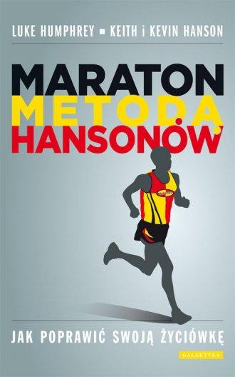 Maraton metodą Hansonów. Jak poprawić - okładka książki