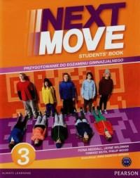 Next Move 3. Students Book. Przygotowanie do egzaminu gimnazjalnego - okładka podręcznika