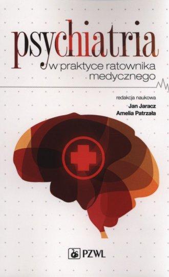 Psychiatria w praktyce ratownika - okładka książki