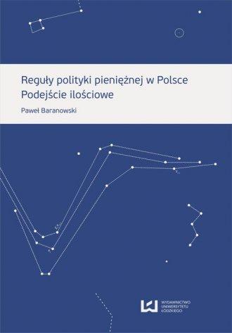 Reguły polityki pieniężnej w Polsce. - okładka książki