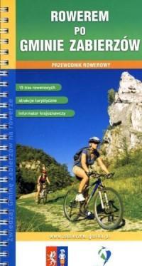 Rowerem po Gminie Zabierzów. Przewodnik rowerowy - okładka książki