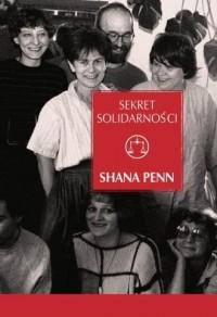Sekret Solidarności. Kobiety, które pokonały komunizm w Polsce - okładka książki