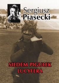 Siedem pigułek Lucyfera - Sergiusz - okładka książki