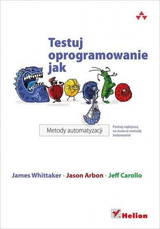 Testuj oprogramowanie jak Google. - okładka książki