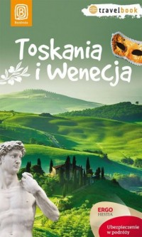 Toskania i Wenecja. Travelbook - Agnieszka Masternak - okładka książki