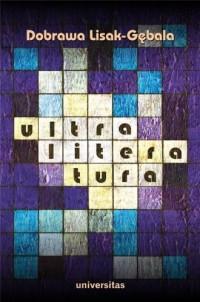 Ultraliteratura. O strategiach - okładka książki