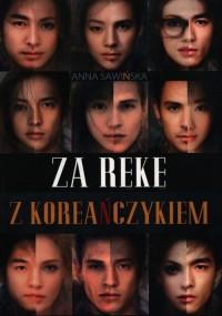 Za rękę z Koreańczykiem - okładka książki