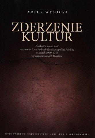 Zderzenie kultur. Polskość i sowieckość - okładka książki