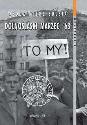 Dolnośląski Marzec 68. Anatomia - okładka książki