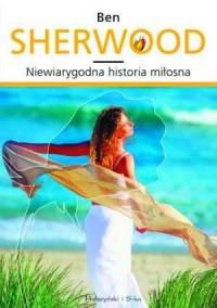 Niewiarygodna historia miłosna - okładka książki