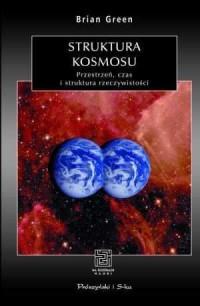 Struktura kosmosu. Przestrzeń, czas i struktura rzeczywistości - okładka książki