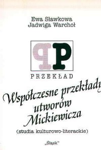 Współczesne przekłady utworów Mickiewicza. - okładka książki