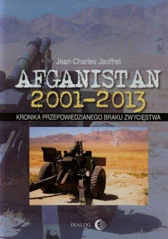 Afganistan 2001-2013. Kronika przepowiedzianego - okładka książki
