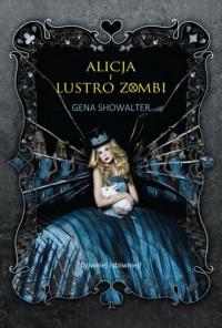Alicja i lustro zombi - okładka książki