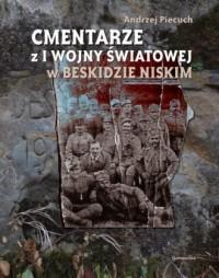 Cmentarze z I wojny światowej w Beskidzie Niskim - okładka książki