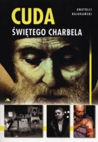 Cuda świętego Charbela - okładka książki