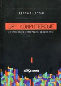 Gry komputerowe w perspektywie - okładka książki