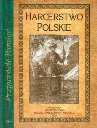 Harcerstwo Polskie. Seria: Przywrócić - okładka książki