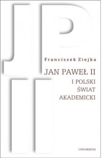 Jan Paweł II i polski świat akademicki - okładka książki