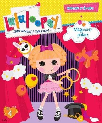 Lalaloopsy 4. Magiczny pokaz - okładka książki