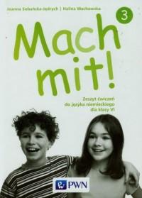 Mach mit! 3. Język niemiecki. Klasa 6. Szkoła podstawowa. Zeszyt ćwiczeń - okładka podręcznika