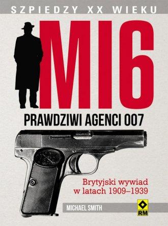 MI6. Prawdziwi agenci 007. Brytyjski - okładka książki