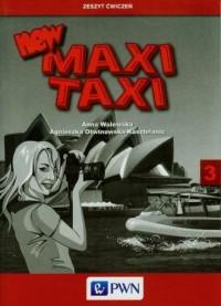 New MAXI TAXI 3. Język angielski. Klasa 6. Szkoła podstawowa. Zeszyt ćwiczeń - okładka podręcznika