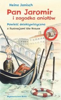 Pan Jaromir i zagadka aniołów - okładka książki